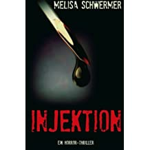 Injektion: Ein Horror-Thriller