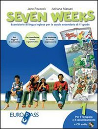 Seven weeks. With key. Per la Scuola media. Con CD Audio: 1