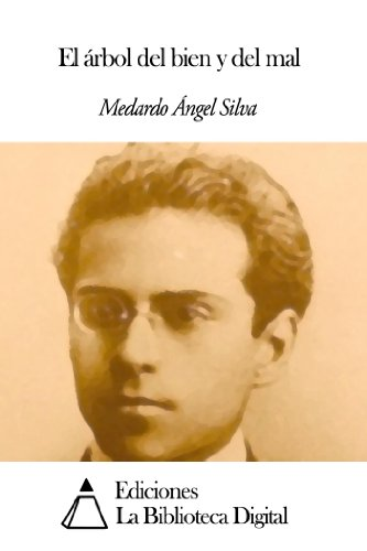 El árbol del bien y del mal por Medardo Ángel Silva
