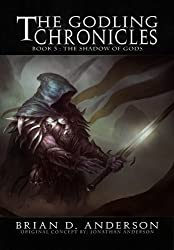 The Godling Chronicles : The Shadow of Gods (Book Three) (English Edition)