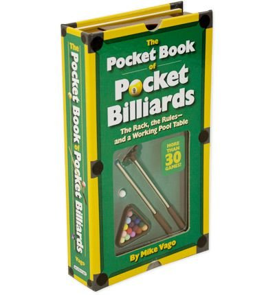 THE POCKET BOOK OF POCKET BILLIARDS: THE RACK, THE RULES AND A WORKING POOL TABLE BY Vago, Mike(Author)05-2011( Hardcover )