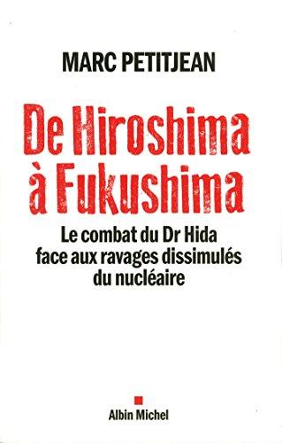 De Hiroshima à Fukushima: Le combat du Dr Hida face aux ravages dissimulés du nucléaire