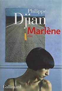 Marlène par Philippe Djian