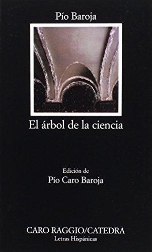 el-arbol-de-la-ciencia-el-arbol-de-la-ciencia-letras-hispanicas