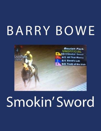 Smokin' Sword por Barry Bowe