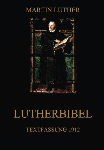 Lutherbibel: Textfassung 1912