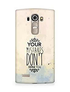 AMEZ your mistakes dont define you Back Cover For LG G4