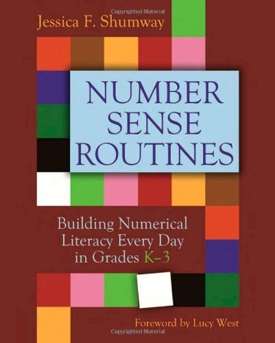 Number Sense Routines: Building Numerical Literacy Every Day in Grades K-3 by Shumway, Jessica F. (2011) Paperback