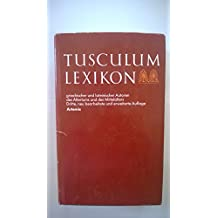 Tusculum-Lexikon griechischer und lateinischer Autoren des Altertums und des Mittelalters