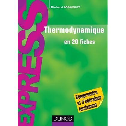 Thermodynamique en 20 fiches
