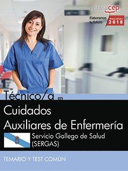 Técnico/a en Cuidados Auxiliares de Enfermería. Servicio Gallego de Salud (SERGAS). Temario y test común por Vv.Aa.