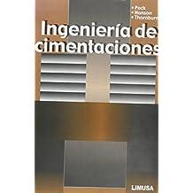Ingenieria de cimentaciones/Foundation Engineering