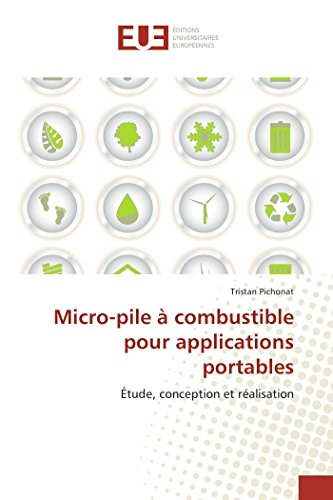Micro-pile à combustible pour applications portables par Tristan Pichonat