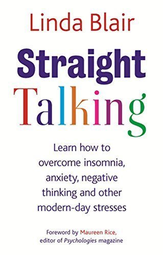 straight-talking-learn-to-overcome-insomnia-anxiety-negative-thinking-and-other-modern-day-stresses-by-linda-blair-16-jul-2009-paperback