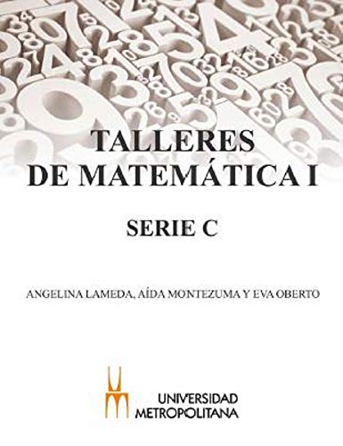 TALLERES DE MATEMÁTICA - SERIE C por Varios  Autores