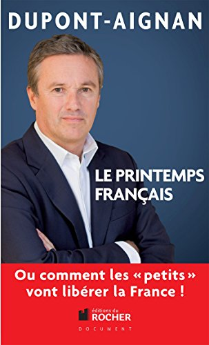 Le printemps français, Ou comment les petits vont libérer la France !