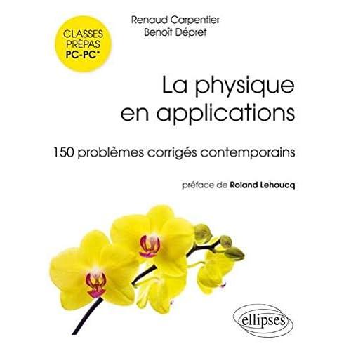 La physique en applications : 150 problèmes corrigés contemporains