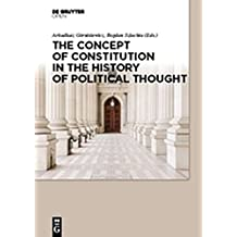 The Concept of Constitution in the History of Political Thought