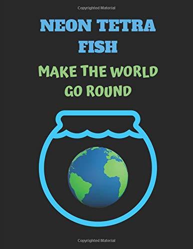 Neon Tetra Fish Make The World Go Round: 2019-2023 Five Year Planner Journal (Neon Fische Pflanzen)