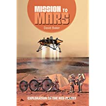 Mission to Mars: Exploration of the Red Planet