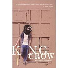 [(King Crow)] [ By (author) Michael Stewart ] [January, 2011]