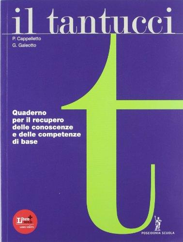 Il Tantucci. Quaderno verifica. Per i Licei e gli Ist. magistrali. Con espansione online