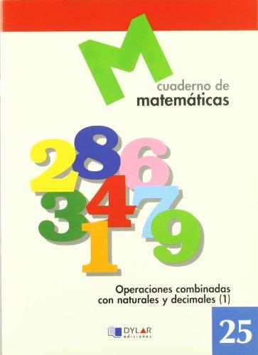 MATEMATICAS 25 - Operaciones combinadas con naturales y decimales 1 por Proyecto Educativo Faro