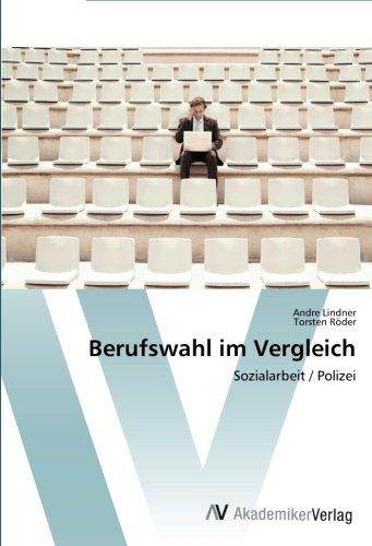 Berufswahl im Vergleich: Sozialarbeit / Polizei