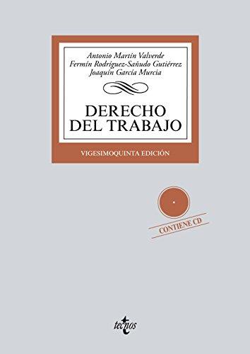 Derecho del Trabajo: Contiene CD (Derecho - Biblioteca Universitaria De Editorial Tecnos) por Antonio Martín Valverde