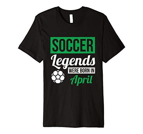 (Fußball Legenden geboren wurden, in April Geburtstag Geschenk T-Shirt)
