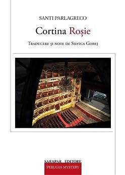 Cortina Roşie (Perugia Mistery) (Romansh Edition) di [Parlagreco, Santi]