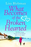 Book cover image for What Becomes of the Broken Hearted