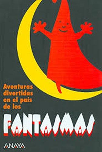 Aventuras Divertidas En El Pais De Los Fantasmas/Fun Adventures in the Ghost's Land