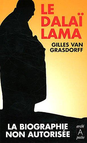 Le dalai-Lama, la biographie non autorisée