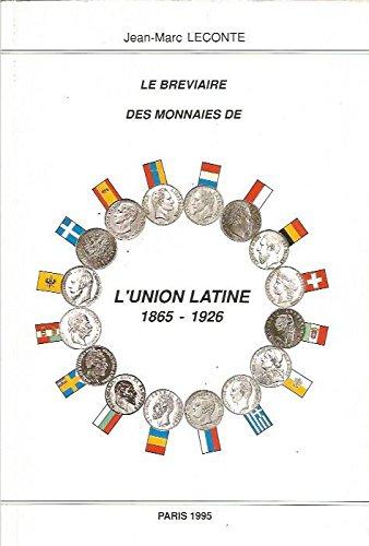Le bréviaire de la numismatique française moderne. France 1791 - 1995 par JEAN MARC LECONTE