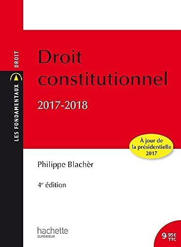 Les Fondamentaux - Droit Constitutionnel 2017 -