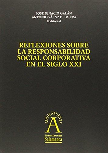 Reflexiones sobre la responsabilidad social corporativa en el siglo XXI