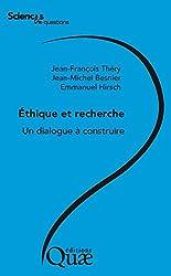 Ethique et recherche: Un dialogue à construire