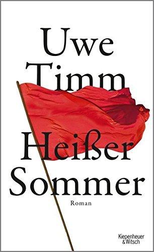 Hei??er Sommer by Uwe Timm (2015-05-06)
