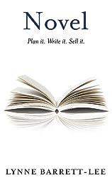 Novel: Plan it. Write it. Sell it. (English Edition)