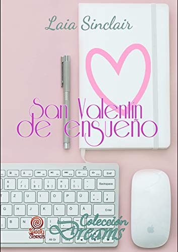 San Valentín de ensueño - Laia Sinclair (Rom) 419tbVSub7L
