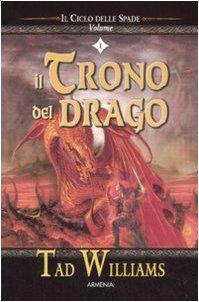 Il trono del drago. Il ciclo delle spade: 1