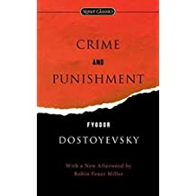 Crime and Punishment by Fyodor Dostoyevsky, Sidney Monas, Robin Feuer Miller - Paperback