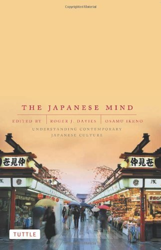 The Japanese Mind: Understanding Contemporary Japanese Culture by Davies, Roger J., Ikeno, Osamu (2002) Paperback