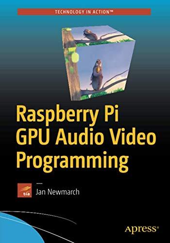 Raspberry Pi GPU Audio Video Programming Pc Tools Av