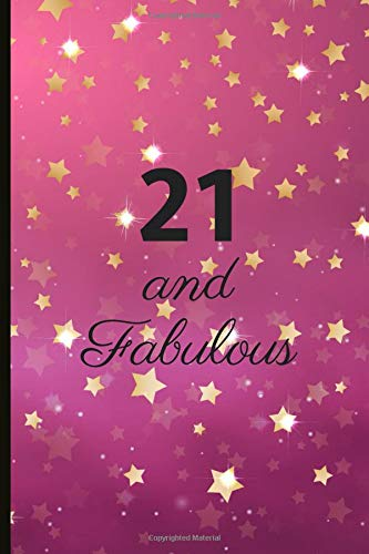 21 And Fabulous Journal