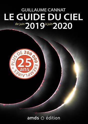 Le guide du ciel 2019-2020 par Guillaume Cannat