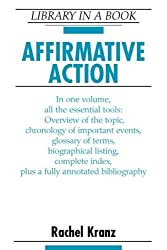 Affirmative Action (Library in a Book) by Rachel Kranz (2002-08-01)