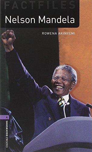Oxford Bookworms Library Factfiles: Level 4:: Nelson Mandela: 1400 Headwords (Oxford Bookworms ELT) por Rowena Akinyemi
