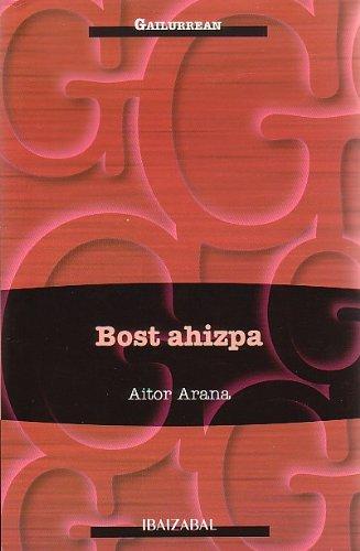Bost ahizpa (GAILURREAN) por Aitor Arana Luzuriaga